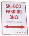 "SKI DOO PARKING ONLY - ALUMINUM SIGN 12"" X 18"" (1218SDP)"