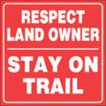 "RED PLASTIC REFLECTIVE SIGN 7 1/2"" RESPECT LANDOWNERS (461 RLO RR)"
