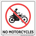"WHITE PLASTIC SIGN 12"" - NO MOTORCYCLES (321 NMC WP)"