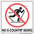 "WHITE PLASTIC SIGN 12"" - NO X-COUNTRY SKIING (333 NCC WP)"