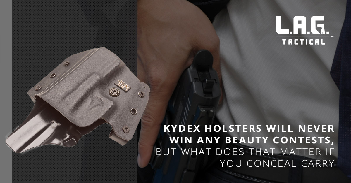 Kydex Holsters Will Never Win Any Beauty Contests, but What