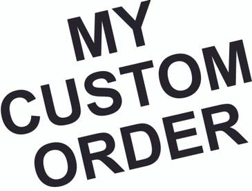 Custom Order 2