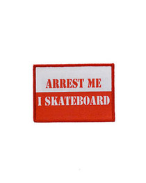 Arrest Me I Skateboard Patch