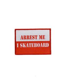 Arrest Me I Skateboard Patch