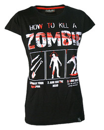 How To Kill A Zombie Womens T Shirt