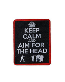 Keep Calm Aim For The Head Iron On Patch