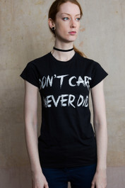 Don't Care Never Did Womens T Shirt