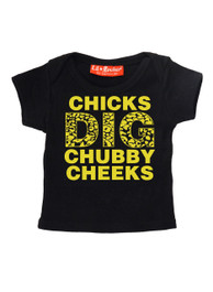 Chicks Dig Chubby Cheeks Baby T Shirt