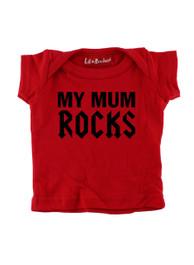 Red My Mum Rocks Baby T-Shirt