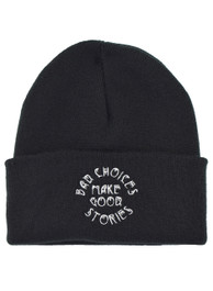 Bad Choices Make Good Stories Embroidered Beanie Hat