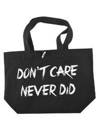 Dont Care Never Did Tote Bag
