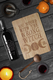 You Messed With The Wrong Witch Engraved Wooden Chopping Serving Board