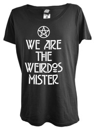 We Are The Weirdos Mister Womens Scoop Neck T Shirt