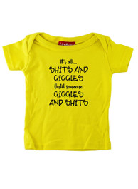 Its All Shits and Giggles T Shirt