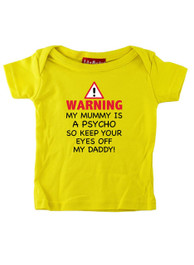 Mummy Is A Psycho T Shirt
