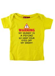 Mummy Is A Psycho T Shirt