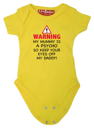 Mummy Is A Psycho Babygrow Yellow