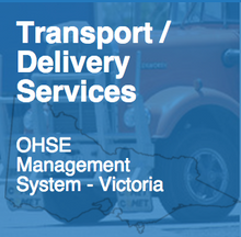 OHS - Transport/Delivery Occupational Health & Safety Management System 50020-3