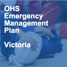 OHS Emergency Management Plan - Victoria