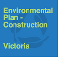 Environmental Plan - Construction - Victoria