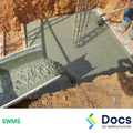 Concrete Foundations (Excavating & Pouring) SWMS | Safe Work Method Statement