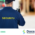 Security Guard (Static Guard/Patrol) SWMS | Safe Work Method Statement