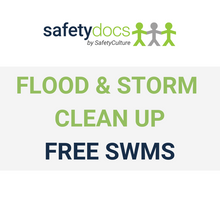 Flood & Storm Clean Up - FREE SWMS