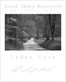 Smoky Mountains Poster - Cades Cove Sparks Lane Black & White
