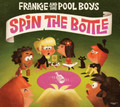 Frankie & The Pool Boys - Spin The Bottle CD