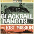 Blackball Bandits - The Lost Mission LP (Red/Black Vinyl)
