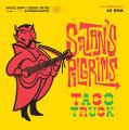 "Satan's Pilgrims - Taco Truck / Neahkahnie 7"" (Black Vinyl)"