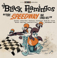 Black Flamingos - Play Speedway & Other Hits CD