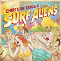 Surf Aliens - Christian Targa & Surf Aliens CD