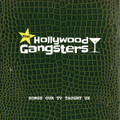 The Hollywood Gangsters - Songs Our TV Taught Us CD