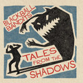Blackball Bandits - Tales From The Shadows CD-EP