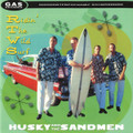 Husky & The Sandmen - Ridin' The Wild Surf CD