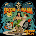 Messer Chups - Spook-A-Rama: The Best Of Messer Chups CD