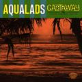 "Aqualads - Castaway 7"" EP"