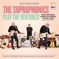The Supraphonics - Play The Ventures! CD