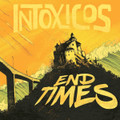 Intoxicos - End Times CD