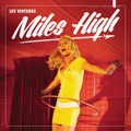 Los Venturas - Miles High CD