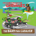 De Gringos Y Gremmies - The Band From Laramie CD