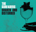 The Surfaders - Shaken And Disturbed CD