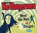 The Dangermen - Meet The Men Of Danger CD
