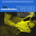 The Razorblades – Twang Machine CD