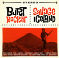 Burt Rocket - Savage Iceland CD