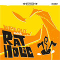 Rat Holic - Wipe Out With Rat Holic CD