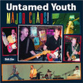 The Untamed Youth - Major Chaos! CD