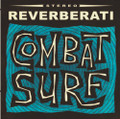 Reverberati - Combat Surf CD