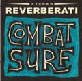 Reverberati - Combat Surf CD